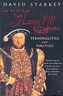 The Reign of Henry VIII