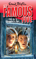 Famous Five  Five Go To Smuggler s Top