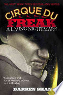 Cirque Du Freak #1: A Living Nightmare