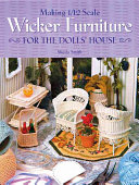 Making 1 12 Scale Wicker Furniture for the Dolls  House
