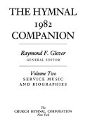 The Hymnal 1982 Companion  Service music and biographies