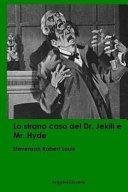 Lo Strano Caso Del Dr. Jekill e Mr. Hyde