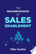 The Building Blocks of Sales Enablement Book