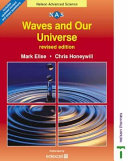 Waves and Our Universe