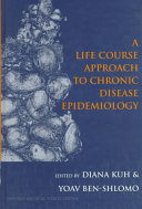 A Life Course Approach to Chronic Disease Epidemiology