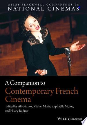 Download A Companion to Contemporary French Cinema Free Books - E-BOOK ONLINE