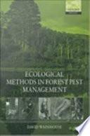 Ecological Methods in Forest Pest Management