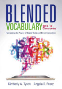 Blended Vocabulary for K 12 Classrooms