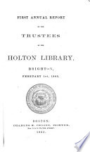 Annual Report Of The Trustees Of The Holton Library Brighton