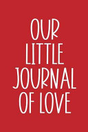 Our Little Journal of Love  Fill in the Blank Notebook and Memory Journal for Couples
