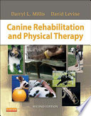 """Canine Rehabilitation and Physical Therapy E-Book"" by Darryl Millis, David Levine"