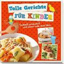 Tolle Gerichte für Kinder