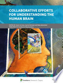 Collaborative Efforts for Understanding the Human Brain Book