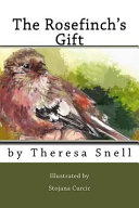 The Rosefinch s Gift