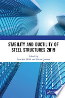 Stability and Ductility of Steel Structures 2019 Book