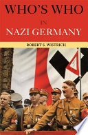 Who s Who in Nazi Germany Book PDF