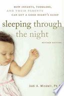 Sleeping Through the Night  Revised Edition Book PDF
