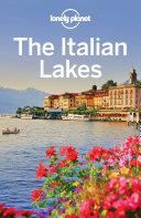 Lonely Planet The Italian Lakes Pdf/ePub eBook