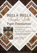 Bella Bella Sampler Quilts Paper Foundations