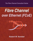 Fibre Channel Over Ethernet  FCoE