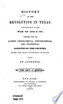 History of the Revolution in Texas  Particularly of the War of 1835    36