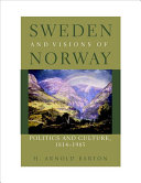 Sweden and Visions of Norway