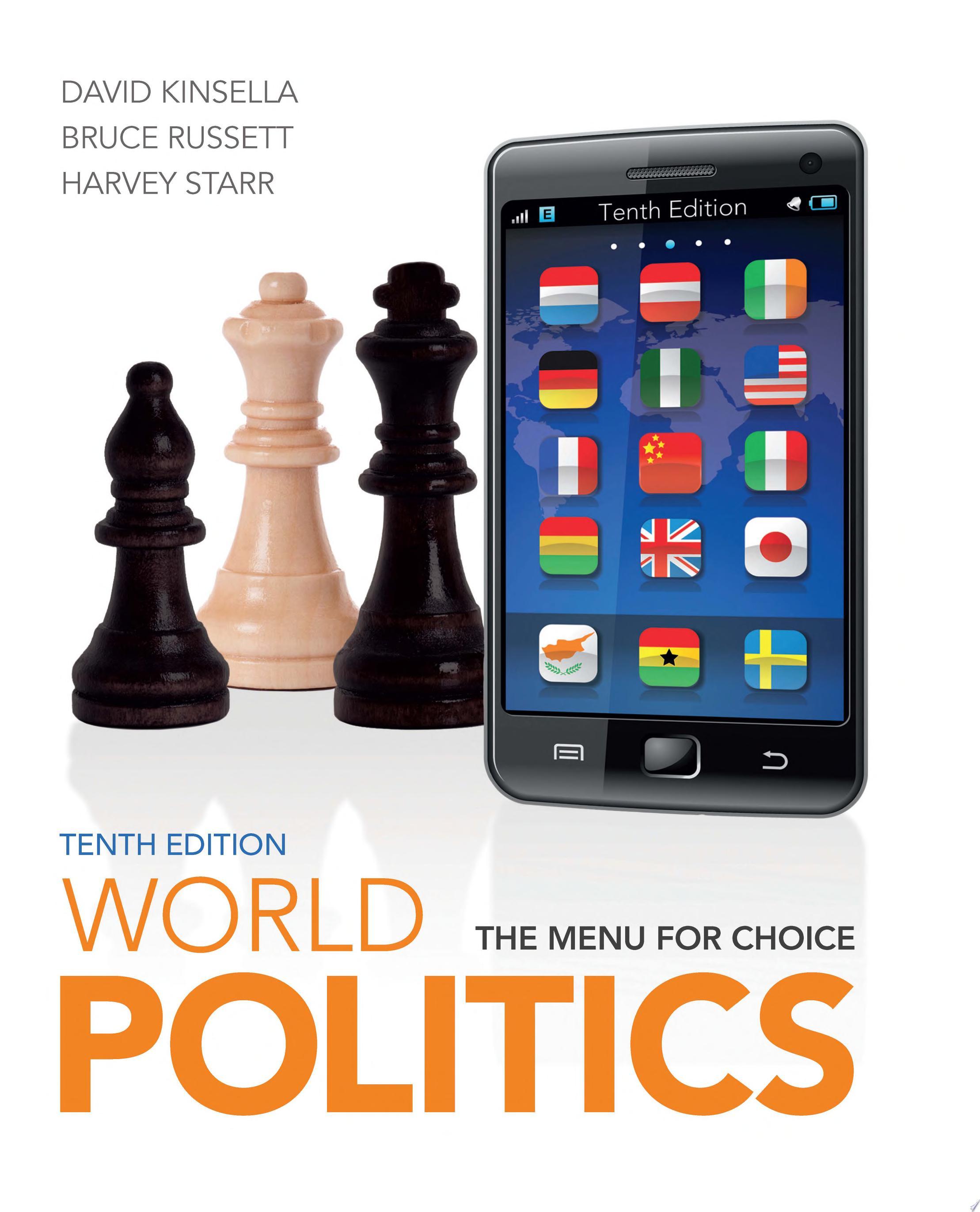 World Politics  The Menu for Choice