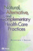 Natural  Alternative  and Complementary Health Care Practices