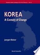 Korea, a Century of Change