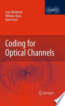 Coding for Optical Channels Book