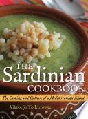 """The Sardinian Cookbook: The Cooking and Culture of a Mediterranean Island"" by Viktorija Todorovska"
