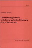 Orientierungsstabile nichtlinear optische Polymere durch Vernetzung
