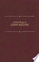 Critical Essays on John Milton