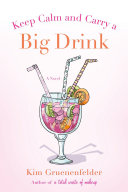 Keep Calm and Carry a Big Drink Pdf/ePub eBook