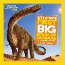 Little Kids First Big Book of Dinosaurs Book PDF