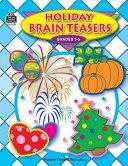 Holiday Brain Teasers; Grades 3-5
