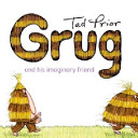 Grug and His Imaginary Friend