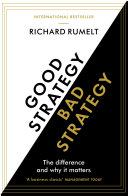 Good strategy, bad strategy the difference and why it matters