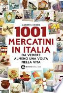 1001 mercatini in Italia