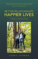 Better Relationships Happier Lives