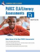 Common Core  PARCC ELA Literacy Assessments  Grades 6 8