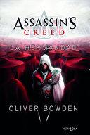 Assassin's Creed. La Hermandad