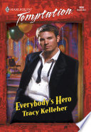 Everybody S Hero Mills Boon Temptation