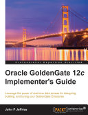 Oracle GoldenGate 12c Implementer s Guide