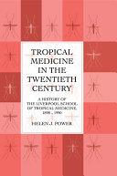 Tropical Medicine In 20th Cen ebook