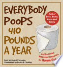 Everybody Poops 410 Pounds a Year Book