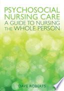 Ebook Psychosocial Nursing Care A Guide To Nursing The Whole Person