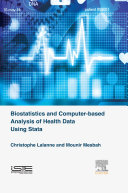 Biostatistics and Computer-based Analysis of Health Data using Stata