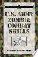 U S  Army Zombie Combat Skills