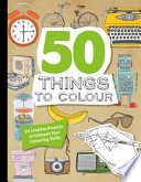 50 Things to Draw in Colour